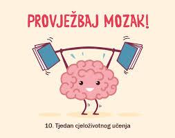 """10. tjedan cjeloživotnog učenja pod motom """"Provježbaj mozak"""""""